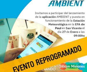 Silicon Misiones: postergan el lanzamiento de las primeras estaciones meteorológicas de las EFAS de San Vicente y Dos de Mayo
