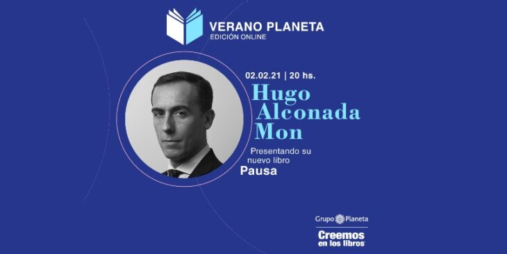 Hugo Alconada Mon presenta <em>Pausa</em> en Verano Planeta y por Misiones Online: los líderes del mundo y la vida después del Covid19