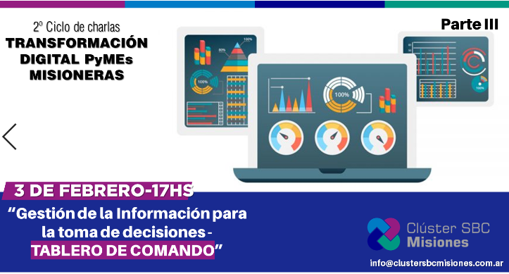 El Clúster SBC Misiones continúa este miércoles con la tercera parte de la capacitación Gestión de la Información para la toma de decisiones: Tableros de Comando