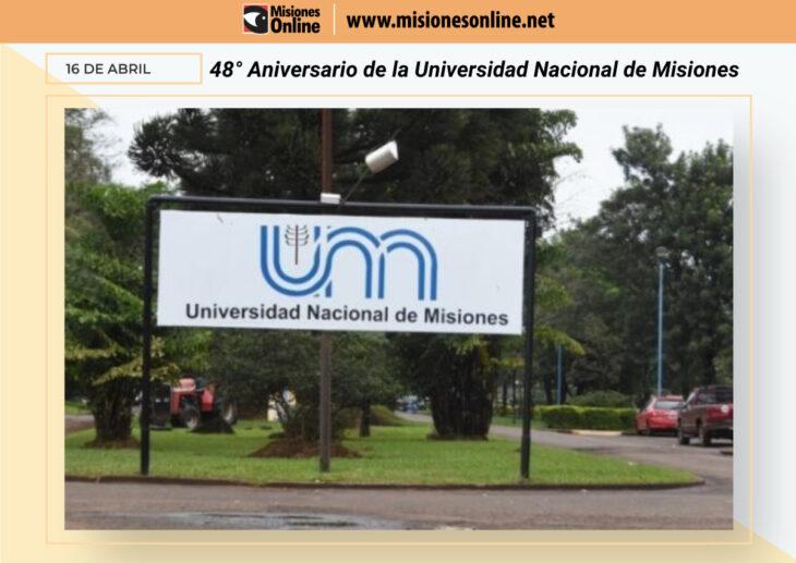 La Universidad Nacional de Misiones celebra hoy su 48° Aniversario