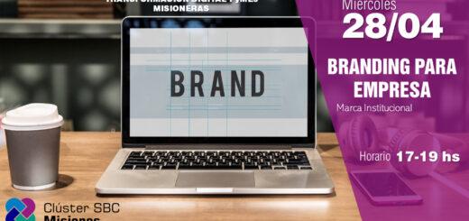 """Hoy el Clúster SBC Misiones dará una capacitación sobre """"Branding para empresa"""""""