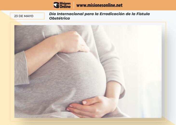 Hoy es el Día Internacional para la Erradicación de la Fístula Obstétrica: Una grave lesión que se puede originar en el parto