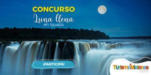 """¡Imperdible!: lanzan el Concurso """"Luna Llena en Iguazú"""", con excursión, cena y 2 noches de alojamiento incluidas"""