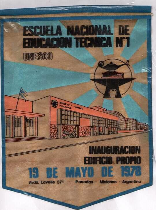 """Un día como hoy nació en Posadas la Escuela de Artes y Oficios, hoy llamada E.P.E.T. N°1 """"Industrial"""""""