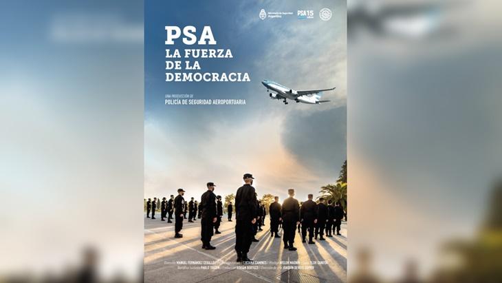 La Policía de Seguridad Aeroportuaria presentó un documental a 15 años de su creación