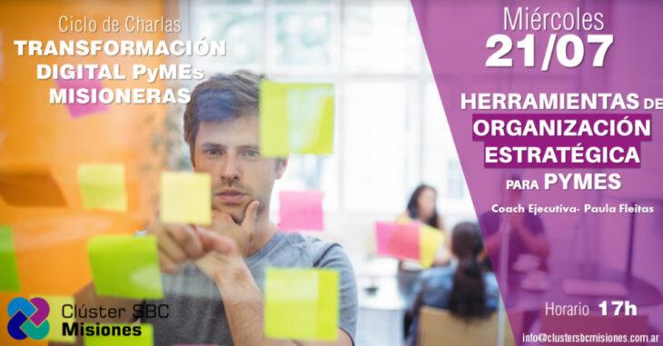 Hoy el Clúster SBC Misiones dará una charla sobre «Herramientas de organización estratégica para PyMES»