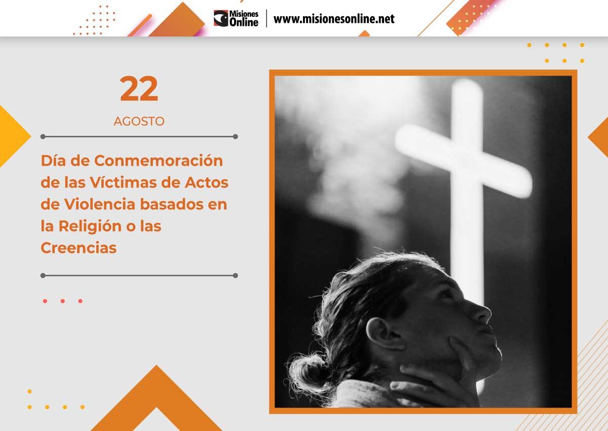 Día de Conmemoración de las Víctimas de Actos de Violencia basados en la Religión o las Creencias