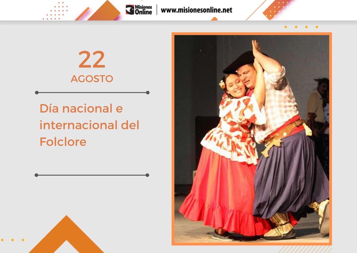 día nacional e internacional del folclore.
