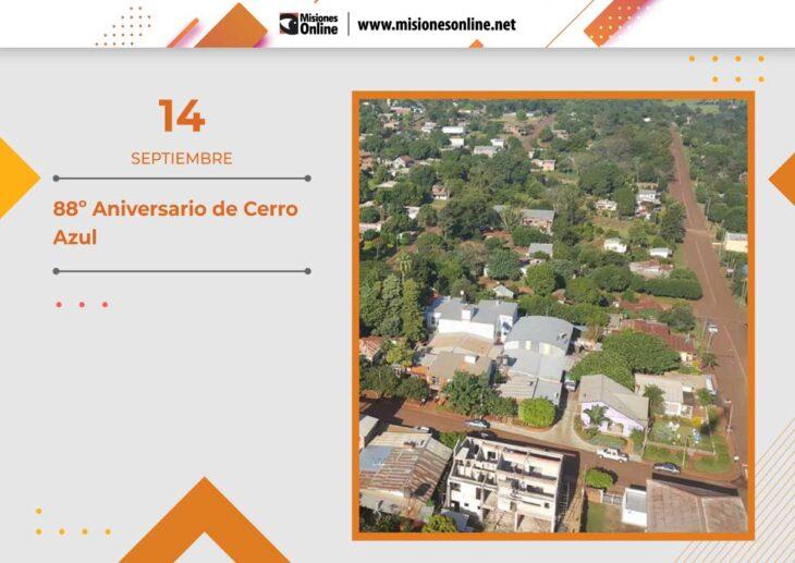 Hoy el municipio misionero de Cerro Azul cumple 88 años de su fundación